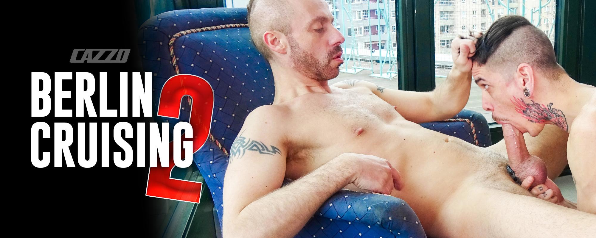 Cazzo: Berlin Cruising 2